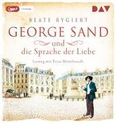 Cover-Bild zu Rygiert, Beate: George Sand und die Sprache der Liebe