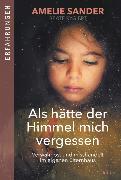 Cover-Bild zu Sander, Amelie: Als hätte der Himmel mich vergessen