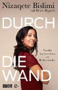 Cover-Bild zu Bislimi, Nizaqete: Durch die Wand (eBook)