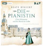 Cover-Bild zu Rygiert, Beate: Die Pianistin. Clara Schumann und die Musik der Liebe