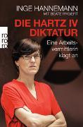 Cover-Bild zu Hannemann, Inge: Die Hartz-IV-Diktatur