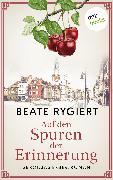 Cover-Bild zu Rygiert, Beate: Auf den Spuren der Erinnerung (eBook)