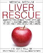 Cover-Bild zu Medical Medium Liver Rescue