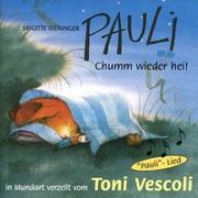 Cover-Bild zu Weninger, Brigitte: Pauli - Komm wieder heim!