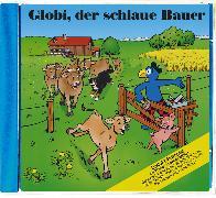 Cover-Bild zu Globi, der schlaue Bauer Bd. 84 CD von Müller, Walter Andreas (Text von)