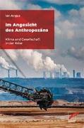 Cover-Bild zu Angus, Ian: Im Angesicht des Anthropozäns
