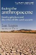 Cover-Bild zu Angus, Ian: Facing the Anthropocene