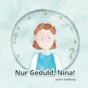 Cover-Bild zu Stahlberg, Janine: Nur Geduld Nina