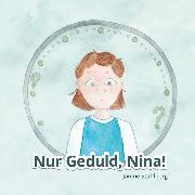Cover-Bild zu Stahlberg, Janine: Nur Geduld Nina (eBook)