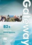 Cover-Bild zu Spencer, David: Gateway B2+. Class Audio CDs