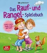 Cover-Bild zu Das Rauf- und Rangel-Spielebuch von Leitenstorfer, Elke