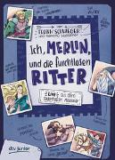 Cover-Bild zu Schwieger, Frank: Ich, Merlin, und die furchtlosen Ritter