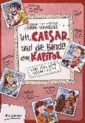Cover-Bild zu Schwieger, Frank: Ich, Caesar, und die Bande vom Kapitol, Live aus dem alten Rom