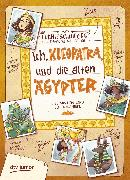 Cover-Bild zu Schwieger, Frank: Ich, Kleopatra, und die alten Ägypter (eBook)