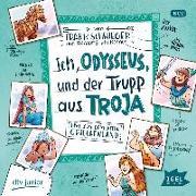 Cover-Bild zu Schwieger, Frank: Ich, Odysseus, und der Trupp aus Troja
