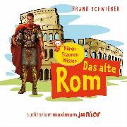 Cover-Bild zu Schwieger, Frank: Das alte Rom (Ungekürzt) (Audio Download)