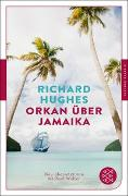 Cover-Bild zu Hughes, Richard: Orkan über Jamaika