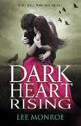 Cover-Bild zu Monroe, Lee: Dark Heart Rising (eBook)