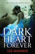 Cover-Bild zu Monroe, Lee: Dark Heart Forever (eBook)