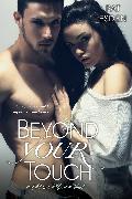 Cover-Bild zu Esden, Pat: Beyond Your Touch