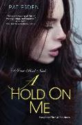 Cover-Bild zu Esden, Pat: A Hold on Me