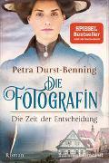 Cover-Bild zu Durst-Benning, Petra: Die Fotografin - Die Zeit der Entscheidung