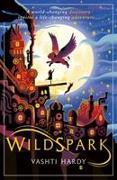 Cover-Bild zu Hardy, Vashti: Wildspark: A Ghost Machine Adventure