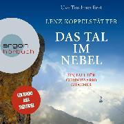 Cover-Bild zu Koppelstätter, Lenz: Das Tal im Nebel - Commissario Grauner ermittelt, (Ungekürzt) (Audio Download)