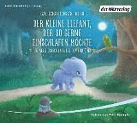 Cover-Bild zu Der kleine Elefant, der so gerne einschlafen möchte von Forssén Ehrlin, Carl-Johan