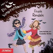 Cover-Bild zu Gehm, Franziska: Die Vampirschwestern. Finale Randale (Audio Download)
