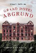 Cover-Bild zu Grand Hotel Abgrund