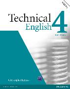 Cover-Bild zu Jacques, Christopher: Level 4: Technical English Level 4 Workbook (with Key) and Audio CD - Technical English