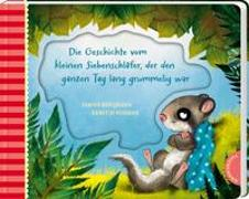 Cover-Bild zu Bohlmann, Sabine: Der kleine Siebenschläfer 4: Die Geschichte vom kleinen Siebenschläfer, der den ganzen Tag lang grummelig war