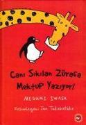 Cover-Bild zu Iwasa, Megumi: Cani Sikilan Zürafa Mektup Yaziyor Ciltli