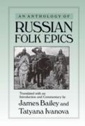 Cover-Bild zu Bailey, James: An Anthology of Russian Folk Epics (eBook)