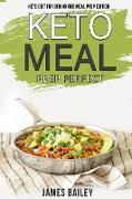 Cover-Bild zu Bailey, James: Keto Diet For Beginnings Meal Prep Edition (eBook)