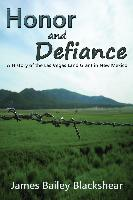 Cover-Bild zu Blackshear, James Bailey: Honor and Defiance (eBook)