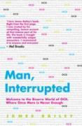 Cover-Bild zu Bailey, James: Man, Interrupted (eBook)