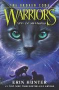 Cover-Bild zu Hunter, Erin: Warriors: The Broken Code #3: Veil of Shadows (eBook)
