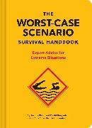 Cover-Bild zu The NEW Worst-Case Scenario Survival Handbook von Borgenicht, David