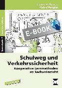 Cover-Bild zu Schulweg und Verkehrssicherheit (eBook) von Kalkavan, Zeynep