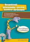 Cover-Bild zu Respektvoll miteinander sprechen - Konflikten vorbeugen von Schöllmann, Sven