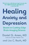 Cover-Bild zu Amen, Daniel G.: Healing Anxiety and Depression (eBook)