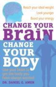 Cover-Bild zu Amen, Daniel G.: Change Your Brain, Change Your Body (eBook)