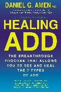 Cover-Bild zu Amen, Daniel G.: Healing ADD Revised Edition