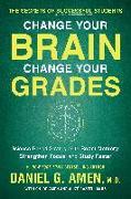 Cover-Bild zu Amen, Daniel G.: Change Your Brain, Change Your Grades