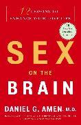 Cover-Bild zu Amen, Daniel G.: Sex on the Brain (eBook)