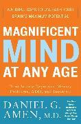 Cover-Bild zu Amen, Daniel G.: Magnificent Mind at Any Age (eBook)