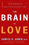 Cover-Bild zu Amen, Daniel G.: The Brain in Love (eBook)