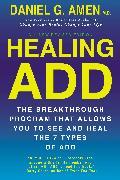 Cover-Bild zu Amen, Daniel G.: Healing ADD Revised Edition (eBook)